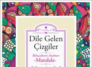 Silvia Arsebük'ün mandala felsefesini anlattığı Dile Gelen Çizgiler, 19 Haziran'da Libros etiketiyle raflardaki yerini alıyor!