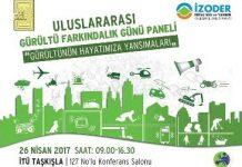 26 Nisan Çarşamba günü İTÜ Taşkışla'da, 'Gürültü ve İnsan', 'Gürültüyle Mücadelede Ülkemizde Mevcut Yasal Durum', 'Ses Yalıtımı ile Sessiz Şehirler Yaratmak', 'Binalarda Gürültü Problemleri' başlıklı paneller düzenlenecek.