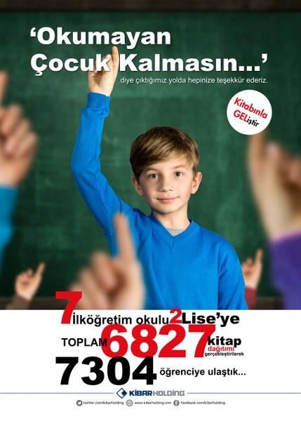 Kibar Holding çatısı altında başlatılan kampanyada 6827 adet kitap dağıtımı gerçekleştirdi. Ç